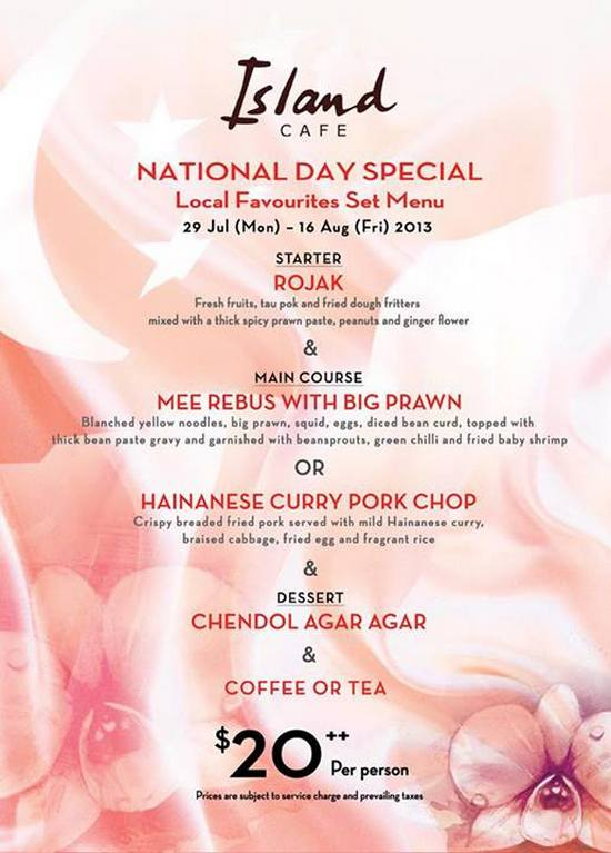Island Cafe National Day Special 2013