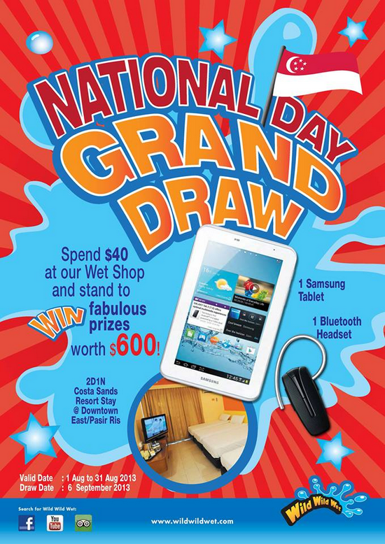 Wild Wild Wet National Day Grand Draw - Win Samsung Tablet!